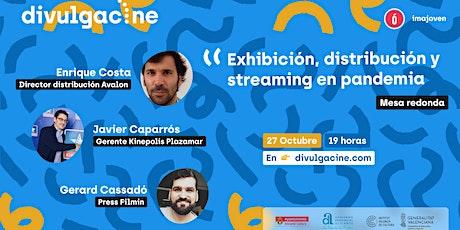 DIVULGACINE II: Exhibición, distribución y streaming en pandemia tickets