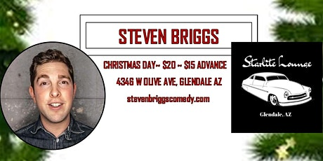 A Very Steven Briggs Christmas! Adult Comedy at Starlite Lounge 21+ show tickets