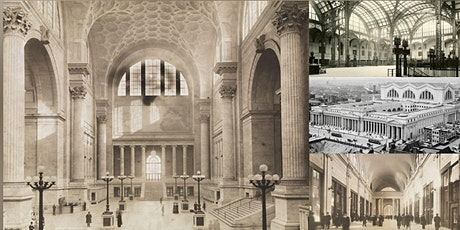 Penn Station: The Most Beautiful Train Station Ever Built Virtual Event tickets