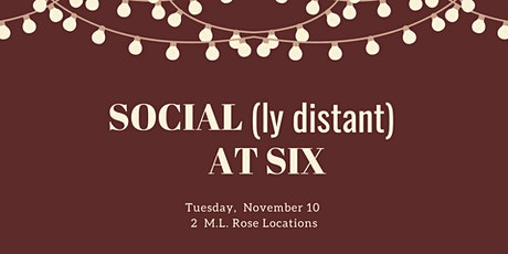 November Social(ly Distant) at Six: M.L. Rose — Melrose Location tickets