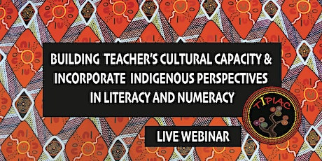 Building Teachers' Capacity to Implement Indigenous Perspectives tickets