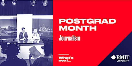 RMIT Postgrad Month: What's Next in Journalism tickets