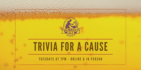 Sussex Ale Works Tuesday Trivia  for a Cause tickets