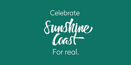 Celebrate Sunshine Coast - For Real tickets