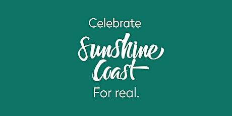 Celebrate Sunshine Coast - For Real tickets