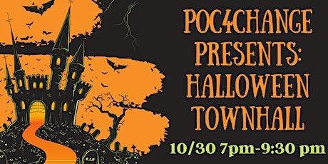 Poc4change presents: Halloween Town hall tickets