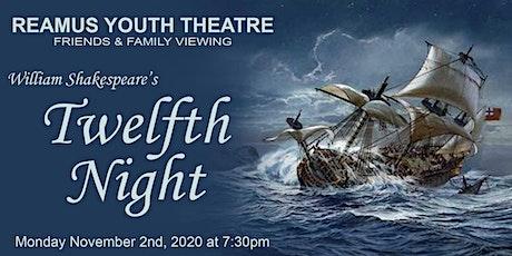 Reamus Youth Theatre's Twelfth Night tickets