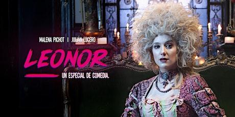 LEONOR, un especial de comedia - Repetimos Proyección ingressos