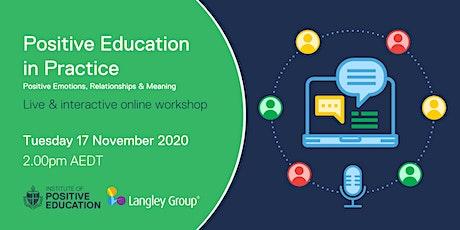 Positive Education in Practice Online Workshop (November 2020) tickets