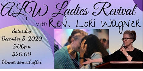 ALW Ladies Revival with Rev. Lori Wagner tickets