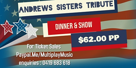Andrews Sisters Tribute Dinner & Show tickets