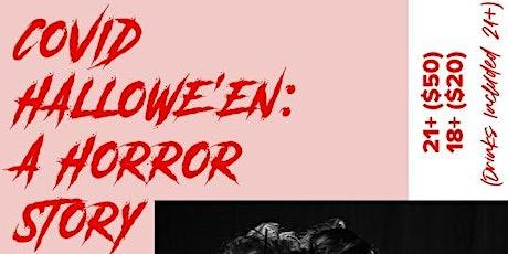 COVID Hallowe'en 2020 - A Horror Story tickets