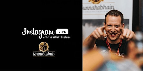 Instagram Live with the Whisky Explorer | Bunnhabhain Distillery tickets
