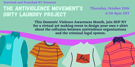 The Antiviolence Movement's Dirty Laundry Project tickets