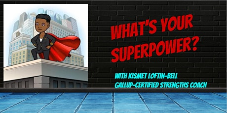 What's Your Superpower? Accessing Your Talents and Strengths tickets