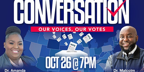 The Conversation: Our Voice, Our Votes tickets