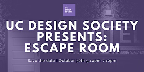 UC Design Society Presents: Escape Room! tickets