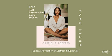 R&B Restorative Yoga with Gabrielle Roberts tickets