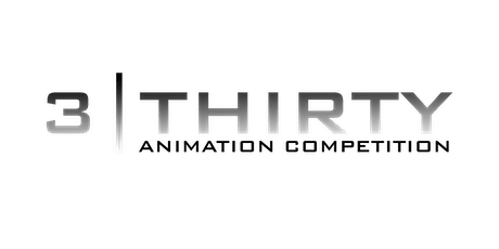 3|Thirty Animation Competition 2020 Late Registration tickets