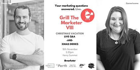 Grill The Marketer | Christmas Vacation tickets