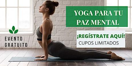 Taller Gratuito :  Yoga para tu paz mental boletos