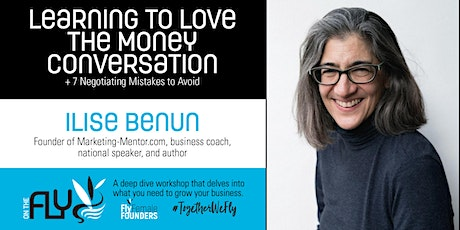Learning to Love the Money Conversation - ON THE FLY Workshop tickets