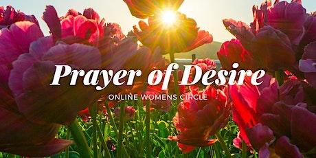 'Prayer of Desire' Online Circle tickets