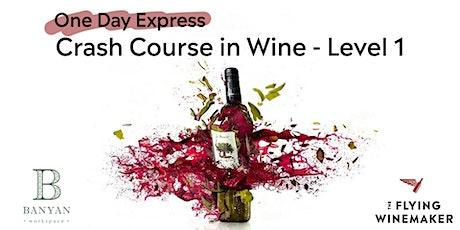 Crash Course in Wine - Level 1 @ Banyan Workspace