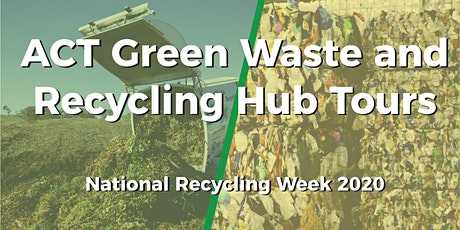 Tour of the ACT Green Waste Facility and Recycling Hub tickets