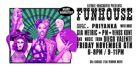 Elevate Vancouver Presents: FUNHOUSE (NIGHT ONE) tickets