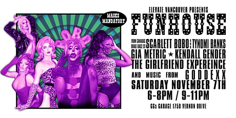 Elevate Vancouver Presents: FUNHOUSE tickets