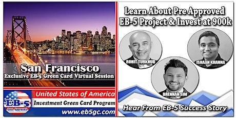 San Francisco  EB-5 American Green Card Virtual Market Series tickets