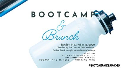 Boot Camp and  Brunch BK tickets