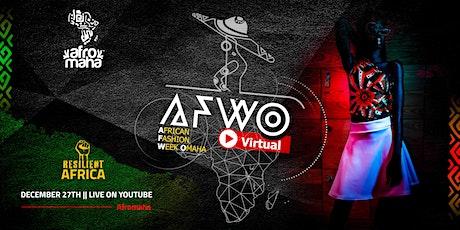 African Fashion Week Omaha 2020 Virtual || AFWO20 Virtual tickets