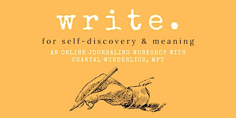 Write for Self-Discovery and Meaning: an Online Journaling Workshop tickets