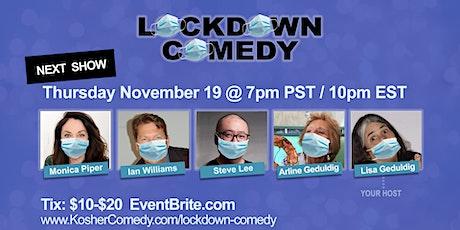 Lockdown Comedy (Thursday Nov 19 @ 7pm PST / 8pm MST /  9pm CST / 10pm EST) tickets