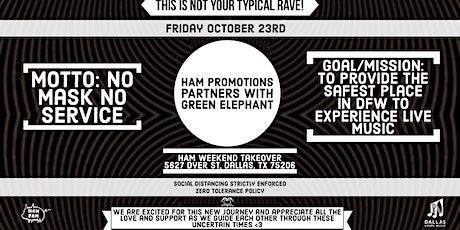 HAM x Green Elephant 10/23/20 tickets