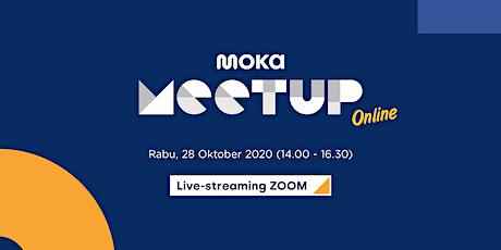 Moka Meetup Online: Pantau Dari Rumah, Bisnis F&B Bisa untung Mudah tickets