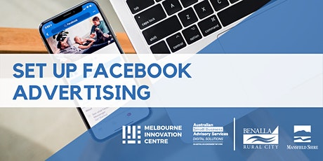 Set Up Facebook Advertising  - Benalla and Mansfield tickets