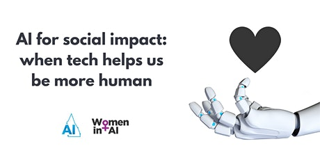 AI for Social Impact: When Tech Helps Us Be More Human tickets