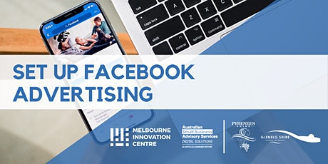 Set Up Facebook Advertising  - Glenelg & Pyrenees tickets