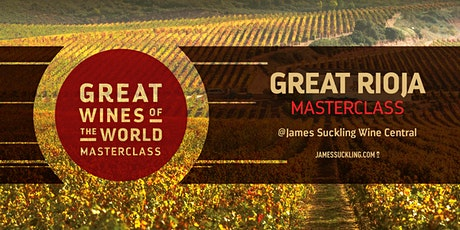 Great Wines of the World Masterclass: GREAT Rioja tickets