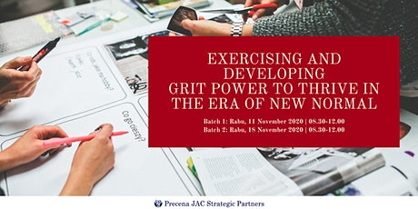 Exercising and Developing Grit Power to Thrive in the Era of New Normal tickets