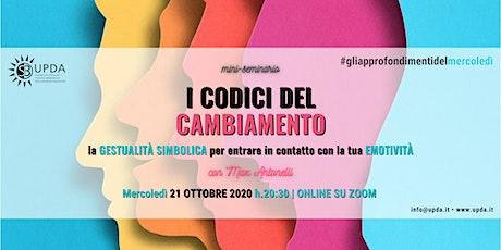 """Mini seminario • """"I CODICI DEL CAMBIAMENTO"""" con Max Antonelli biglietti"""