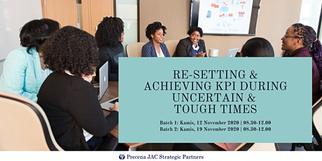 Re-setting & achieving KPI during Uncertain & Tough times tickets