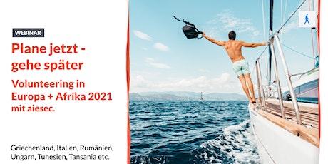 Volunteering in Europa + Afrika 2021 | mit aiesec Tickets