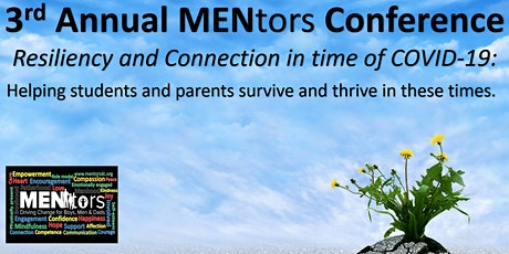 3rd Annual MENtors  Conference: Resiliency & Connection in  time of COVID tickets