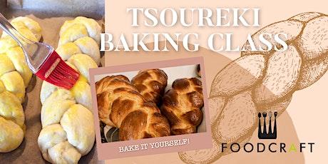 Tsoureki Baking Class (Traditional Greek Easter Bread) tickets