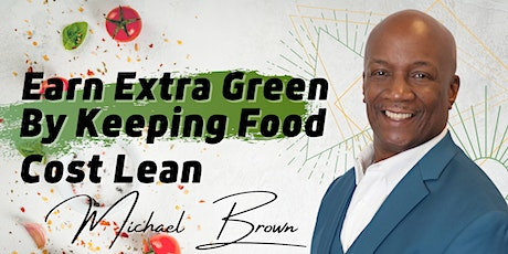 Earn Extra Green By Keeping Food Cost Lean. tickets