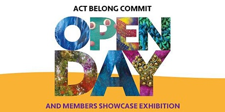 Act Belong Commit Open Day and Members Showcase Exhibition tickets